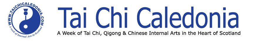 Tai Chi Caledonia, A week of Tai Chi, Qigong and Chinese Martial Arts in the Heart of Schotland